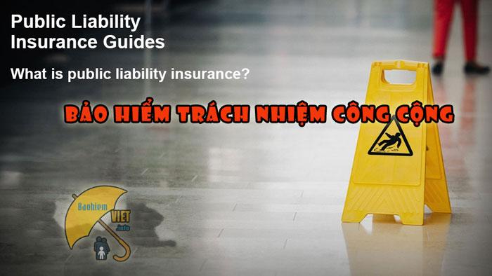 bảo hiểm trách nhiệm công cộng có bắt buộc không,bảo hiểm trách nhiệm,bảo hiểm trách nhiệm công cộng