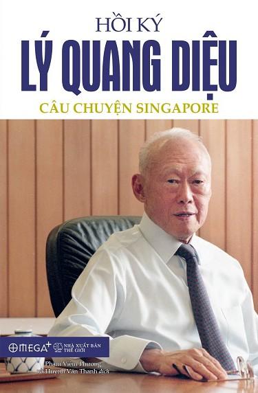Hồi ký Lý Quang Diệu – câu chuyện singapore